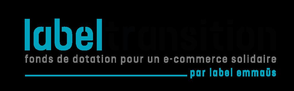 Label Transition fonds de dotation pour une e-commerce solidaire par Label Emmaüs